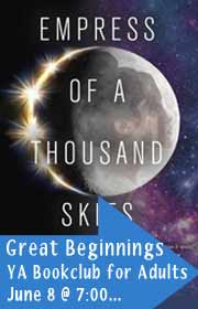 Great Beginnings, A YA Book Club for Adults, June 8 at 7:00