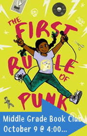 The First Rule of Punk, Middle Grade Book Club, October 9 @ 4:00