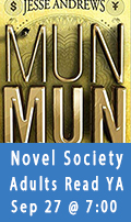 MunMun, Novel Society, Adults Read Teen Lit, Sep 27 at 7:00