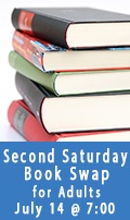 Second Saturday Book Swap, July 14 at 7:00