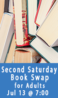Second Saturday Book Swap, July 13 at 7:00