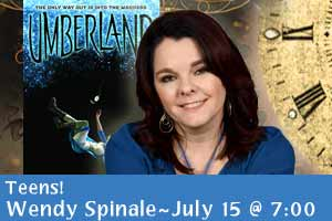 Teens! Wendy Spinale, July 15 at 7:00