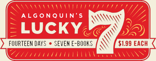 Algonquin Lucky 7 eBook Promotion | Hicklebee's