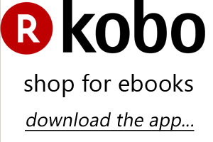 Kobo, shop for ebooks. Download the app...